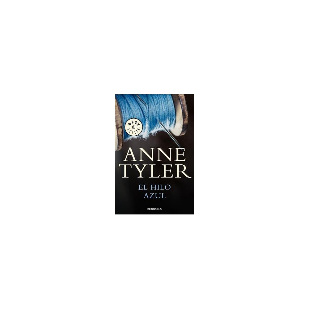El hilo Azul / A Spool of Blue Thread - by Anne Tyler (Paperback)