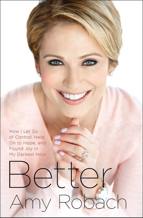 Better (Hardcover) (Amy Robach) - image 1 of 1