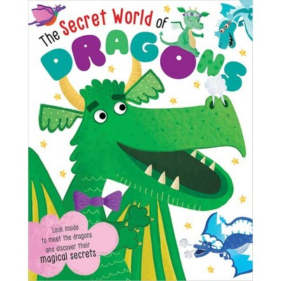 The Secret World of Dragons (Oversized Book) - Target Exclusive Edition by Lucy Waterhouse (Hardcover)