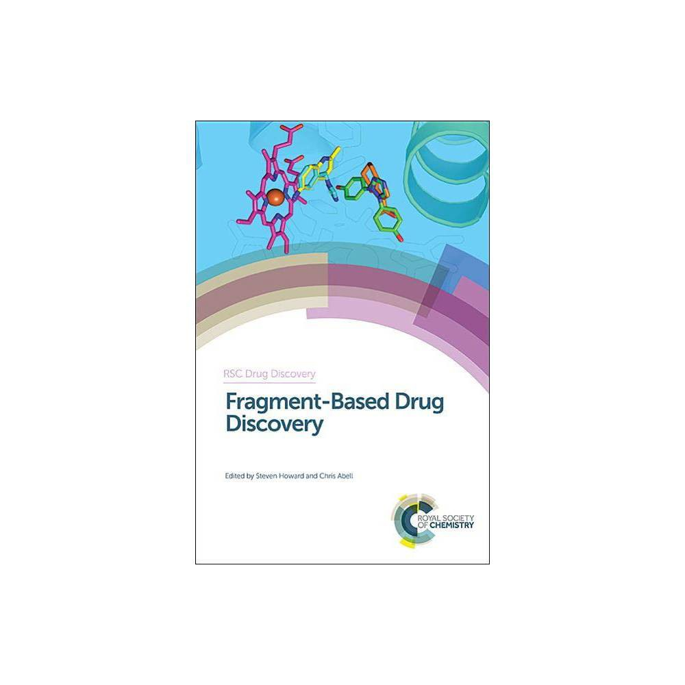 Fragment-Based Drug Discovery - (Rsc Drug Discovery) (Hardcover)
