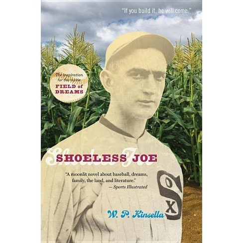 Shoeless Joe - by  W P Kinsella (Paperback) - image 1 of 1
