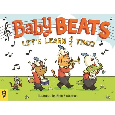 Baby Beats: Let's Learn 4/4 Time! - (Board Book)