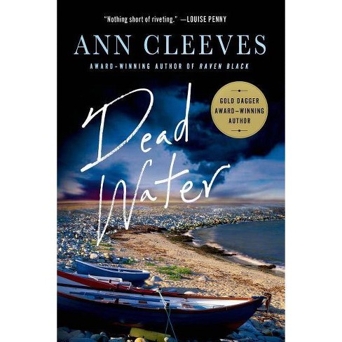 Dead Water - (Shetland Island Mysteries) by  Ann Cleeves (Paperback) - image 1 of 1