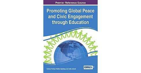 Promoting Global Peace and Civic Engagement Through Education (Hardcover) - image 1 of 1