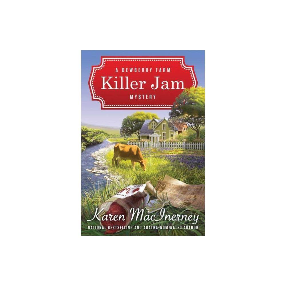 Killer Jam Dewberry Farm Mysteries By Karen Macinerney Paperback