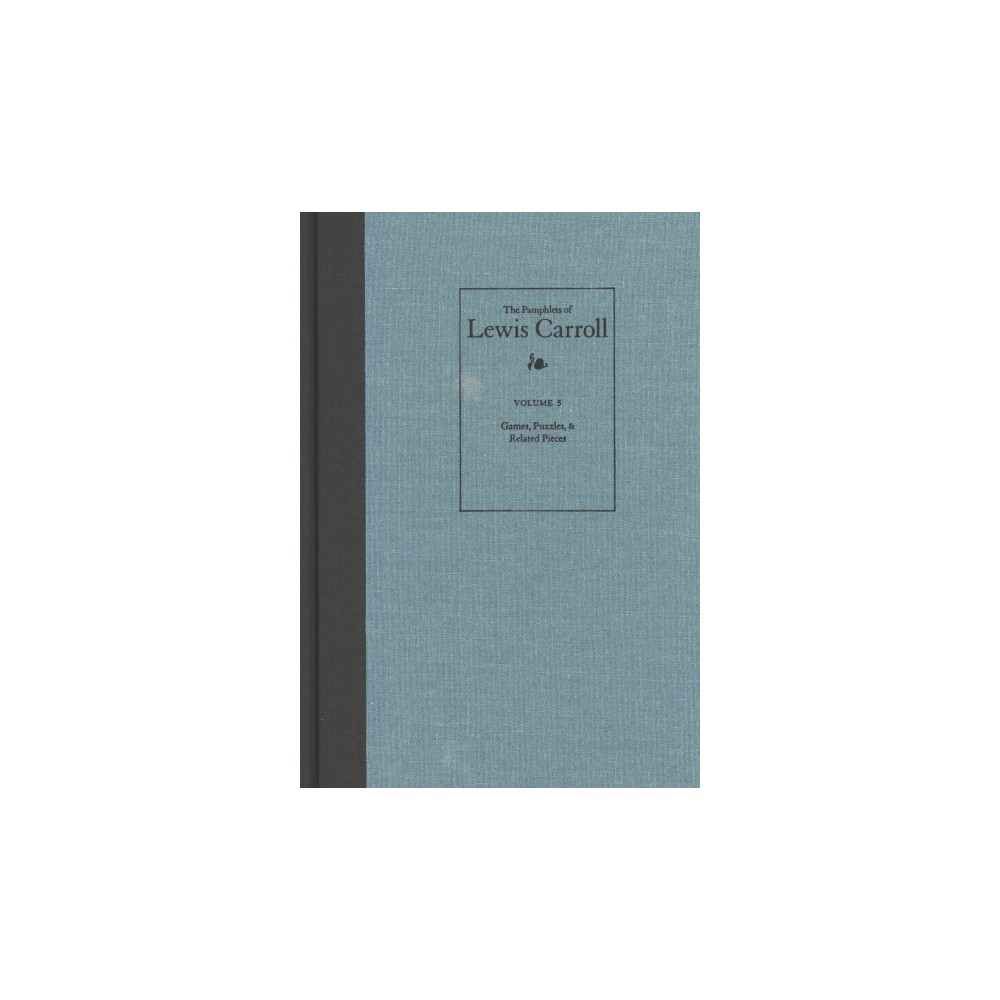 The Pamphlets of Lewis Carroll ( Pamphlets OF Lewis Carroll) (Hardcover)