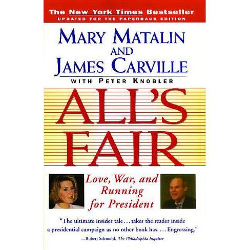 All's Fair - by  Mary Matalin & James Carville (Paperback) - image 1 of 1