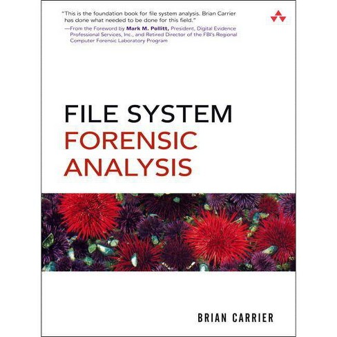 File System Forensic Analysis - by  Brian Carrier (Paperback) - image 1 of 1