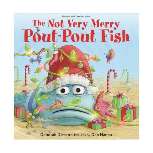 The Not Very Merry Pout-Pout Fish - (Pout-Pout Fish Adventure) by  Deborah Diesen (Board_book) - image 1 of 1
