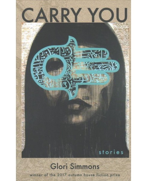 Carry You -  by Glori Simmons (Paperback) - image 1 of 1