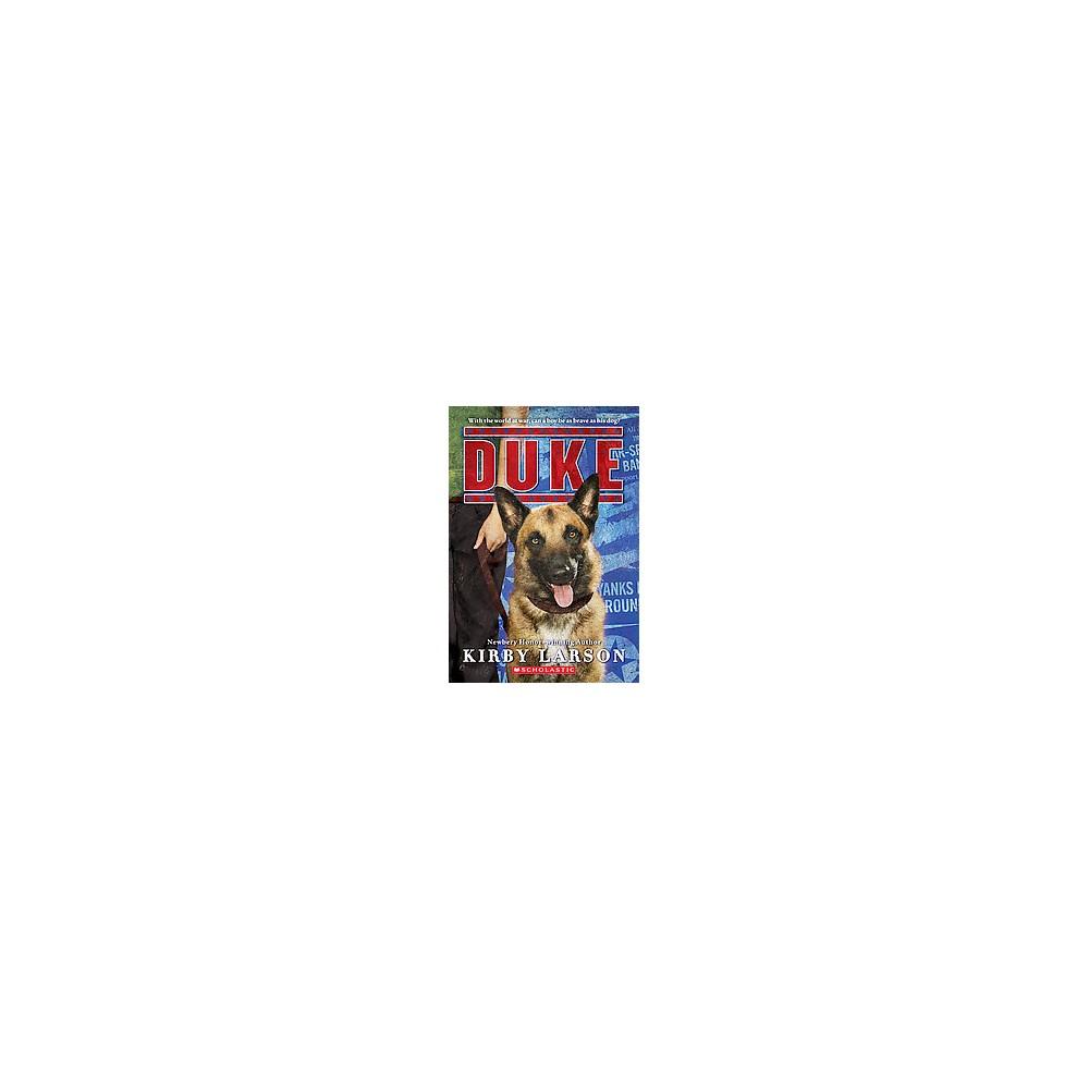 Duke (Reprint) (Paperback) (Kirby Larson)