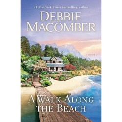 A Walk Along the Beach - by Debbie Macomber (Hardcover)