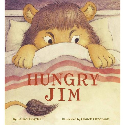Hungry Jim - by  Laurel Snyder (Hardcover) - image 1 of 1