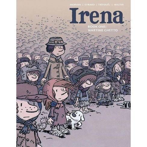 Irena Book One - by  Jean-David Morvan & Severine Trefouel (Hardcover) - image 1 of 1
