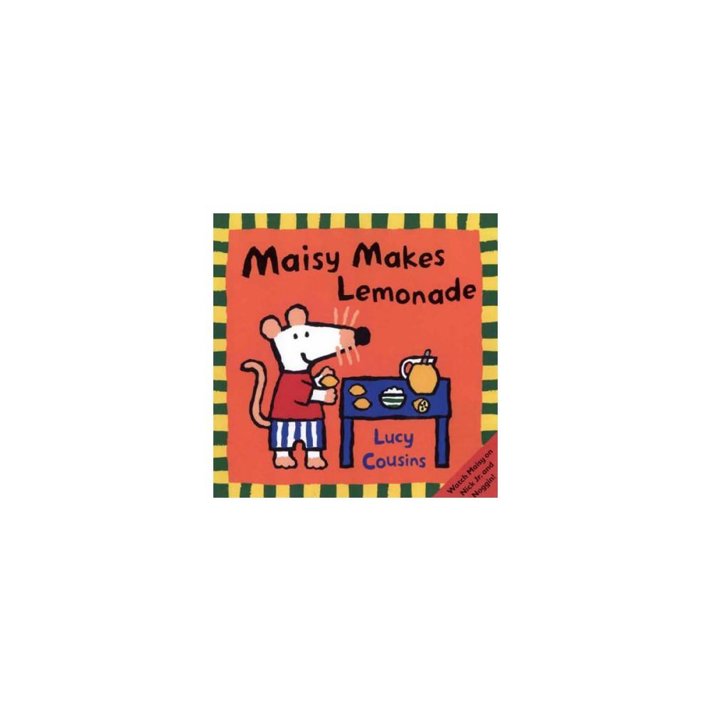 Maisy Makes Lemonade ( Maisy) (Paperback)