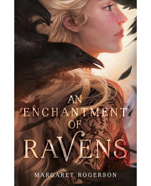 Enchantment of Ravens -  by Margaret Rogerson (Hardcover) - image 1 of 1