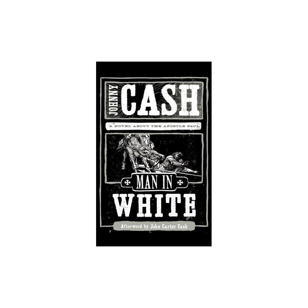 Man in White : A Novel About the Apostle Paul - Unabridged by Johnny Cash (CD/Spoken Word)