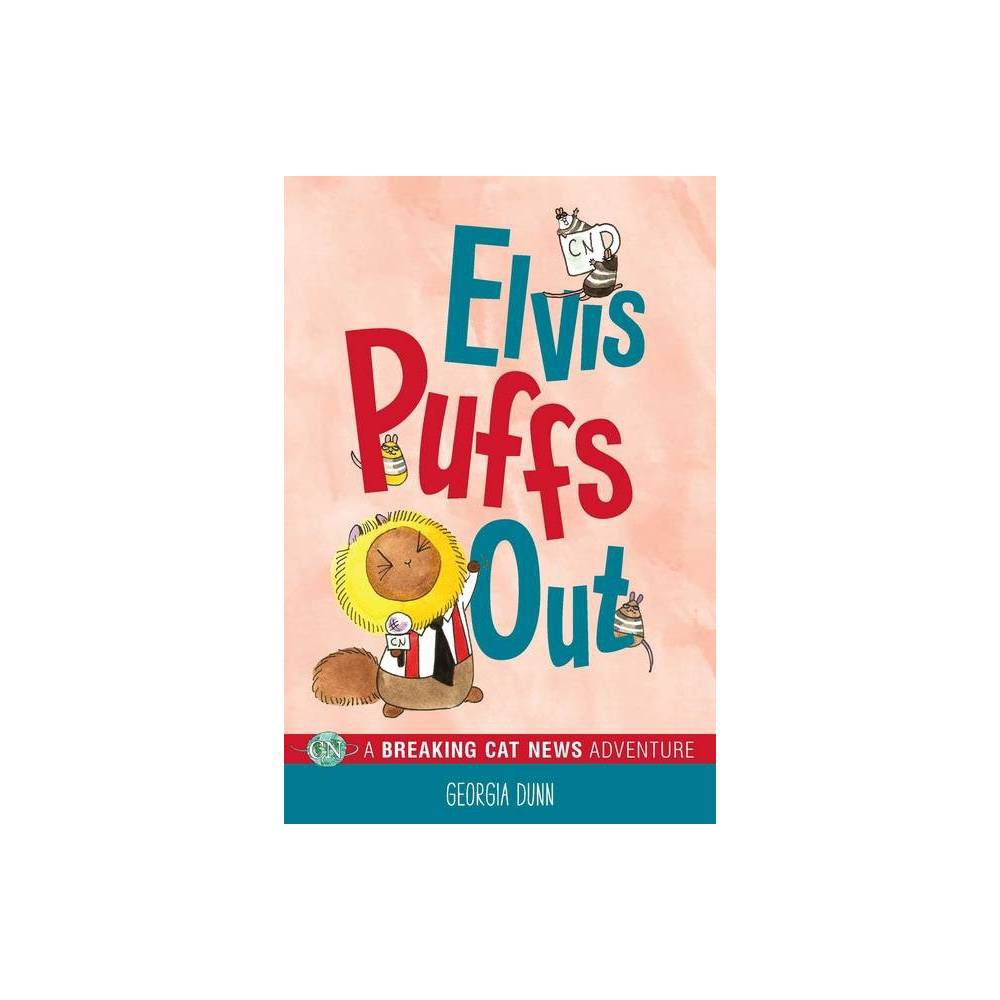 Elvis Puffs Out By Georgia Dunn Paperback