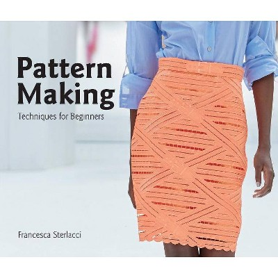 Pattern Making University Of Fashion By Francesca Sterlacci Paperback Target