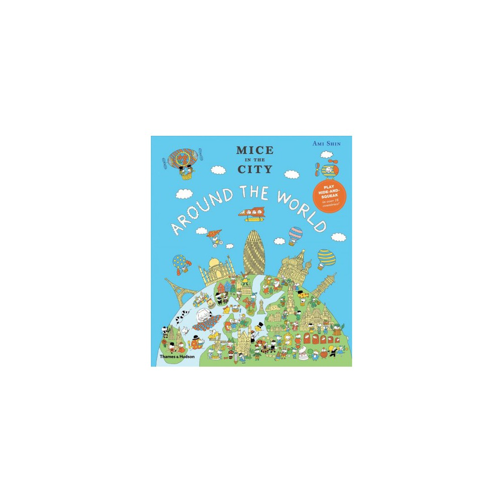 Around the World - (Mice in the City) by Jamie Harris (Hardcover)