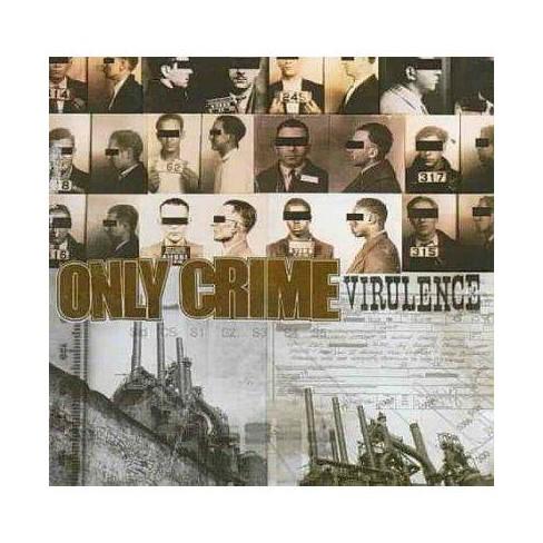 Only Crime - Virulence (CD) - image 1 of 1