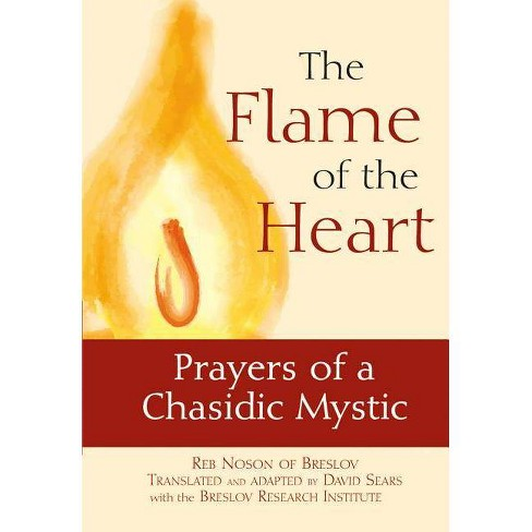 The Flame of the Heart - by  Noson of Breslov (Paperback) - image 1 of 1