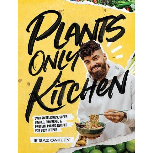 Plants-Only Kitchen - by  Gaz Oakley (Hardcover) - image 1 of 1