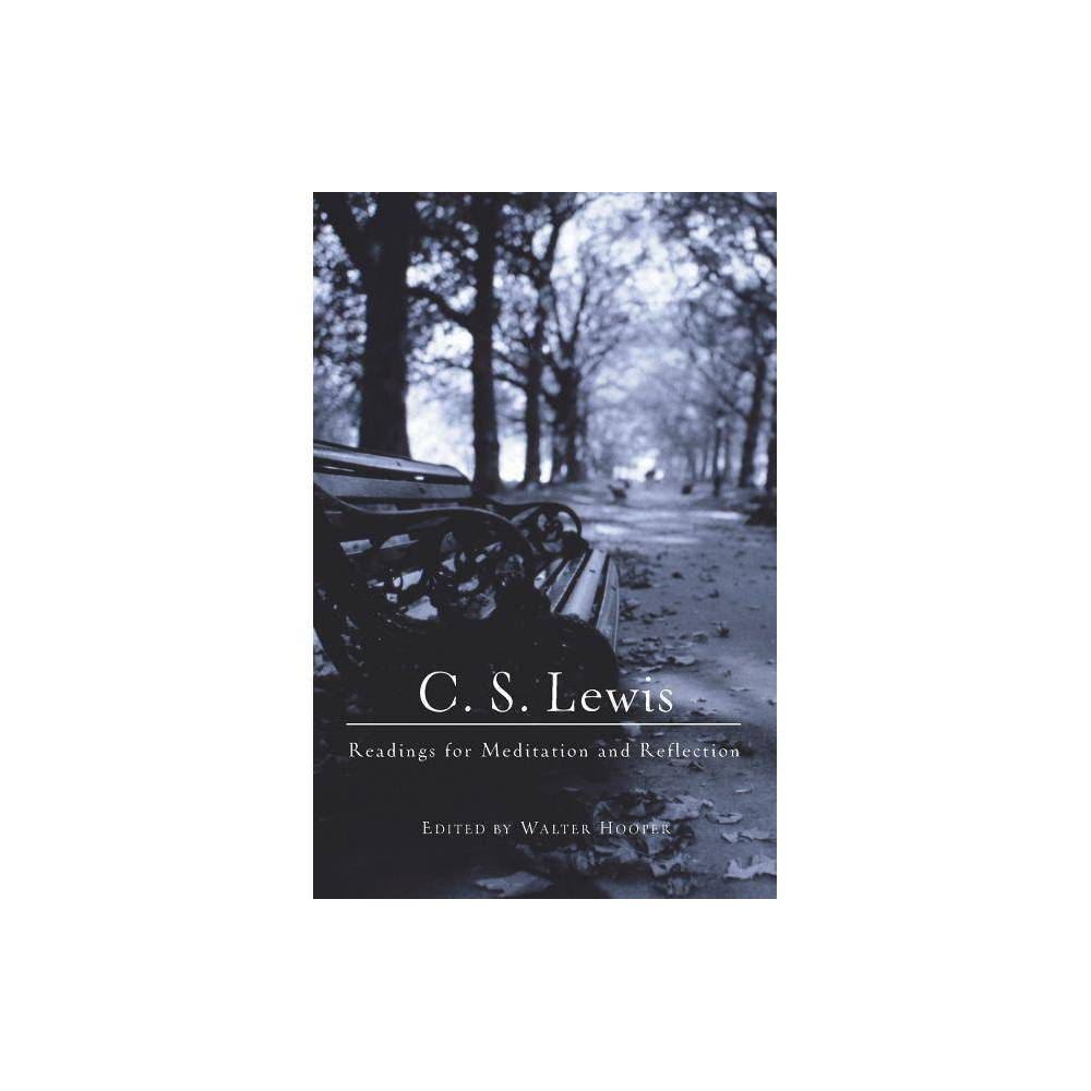 C S Lewis Readings For Meditation And Reflection By C S Lewis Paperback