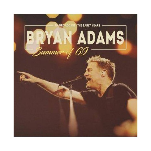 Bryan Adams - Summer Of 69: FM Broadcasts (CD) - image 1 of 1