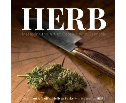 Herb -  by Laurie Wolf & Parks Melissa (Hardcover) - image 1 of 1