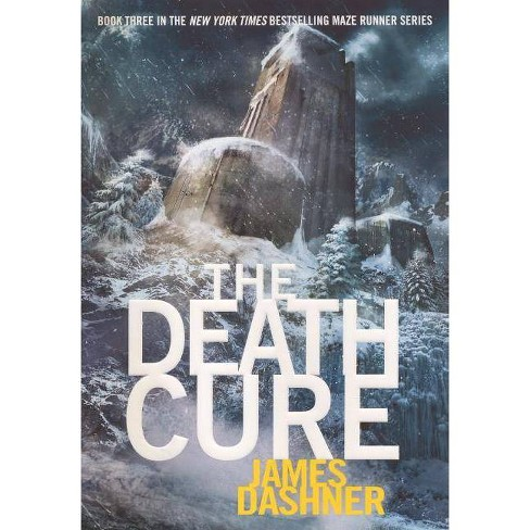 The Death Cure - (Maze Runner Trilogy) by  James Dashner (Hardcover) - image 1 of 1