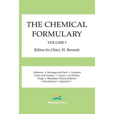 The Chemical Formulary, Volume 1 - by  H Bennett (Paperback)
