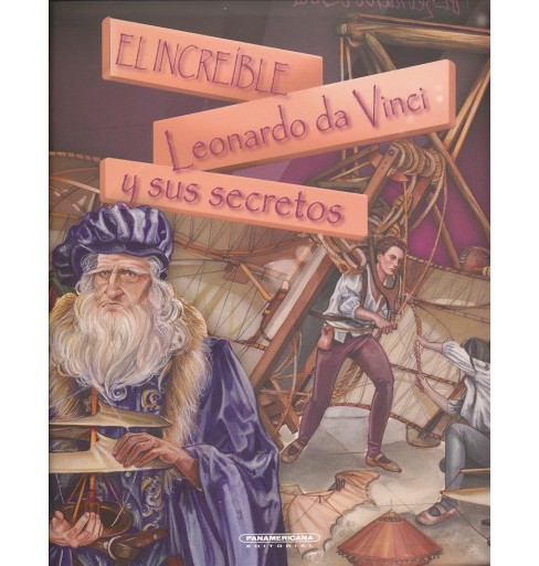 El increíble Leonardo da Vinci y sus secretos/ The Incredible Leonardo da Vinci and His Secrets - image 1 of 1