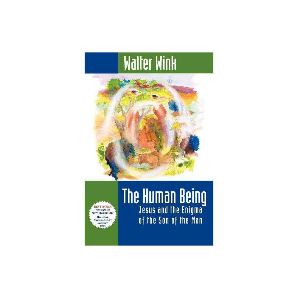 Human Being By Walter Wink Paperback