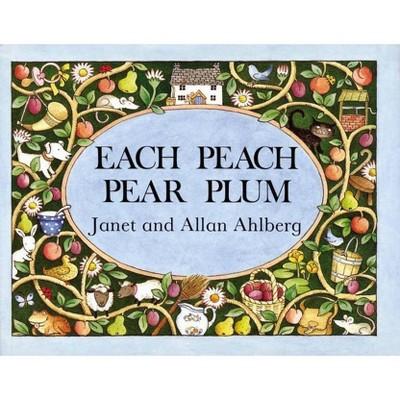 Each Peach Pear Plum - (I-Spy-Books (Viking))by Allan Ahlberg & Janet Ahlberg (Hardcover)