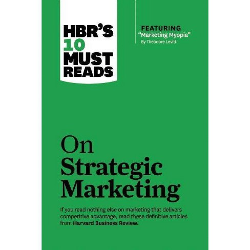 "Hbr's 10 Must Reads on Strategic Marketing (with Featured Article ""marketing Myopia,"" by Theodore - image 1 of 1"