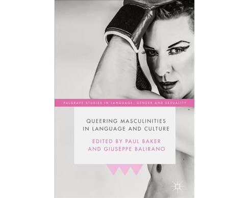 Queering Masculinities in Language and Culture -  (Hardcover) - image 1 of 1