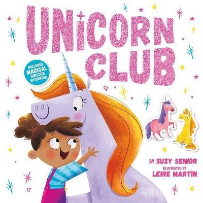 Unicorn Club - by Suzy Senior (Paperback)