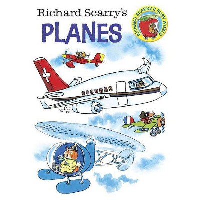 Richard Scarry's Planes - (Board Book)