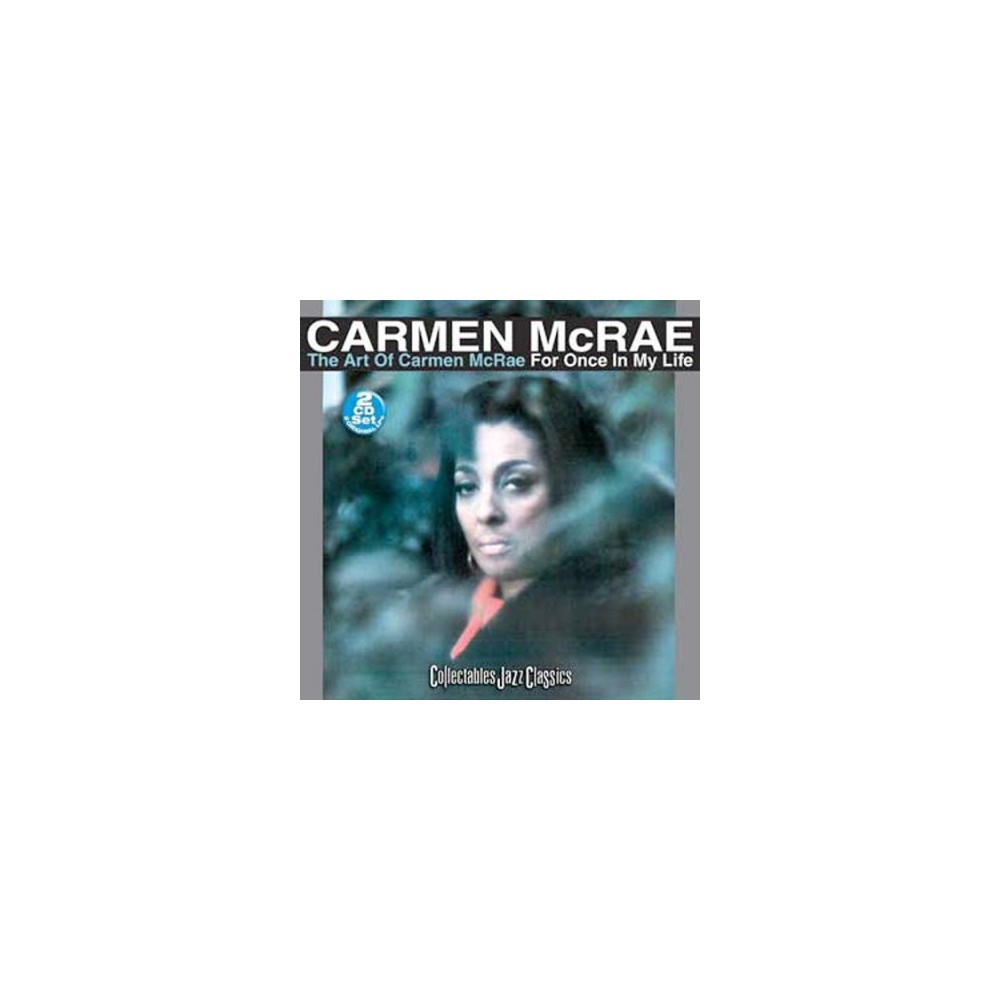 Carmen Mcrae - Art Of Carmen Mcrae/For Once In My Li (CD)