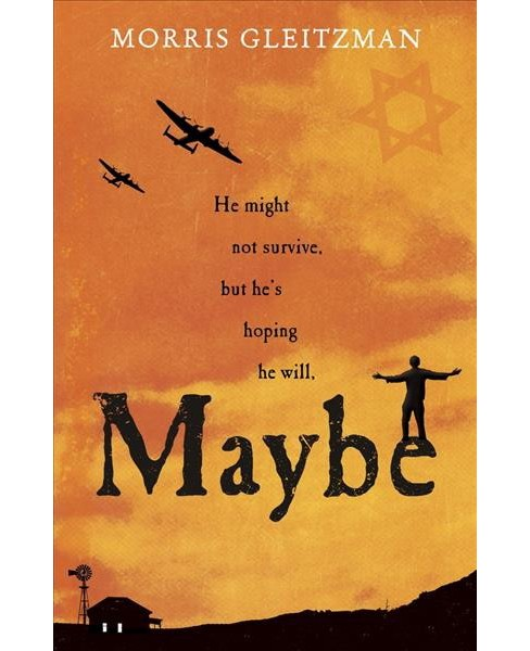 Maybe -  (Once/Now/then/after) by Morris Gleitzman (Paperback) - image 1 of 1