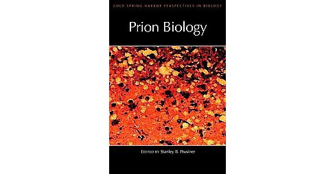 Prion Biology : A Subject Collection from Cold Spring Perspectives in Biology (Hardcover) - image 1 of 1
