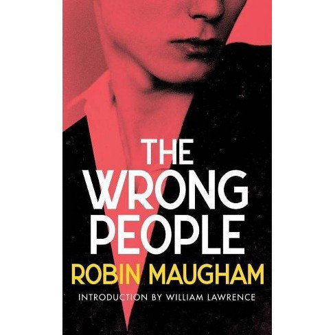 The Wrong People (Valancourt 20th Century Classics) - by  Robin Maugham (Paperback) - image 1 of 1