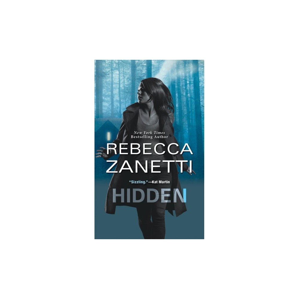 Hidden by Rebecca Zanetti (Paperback)