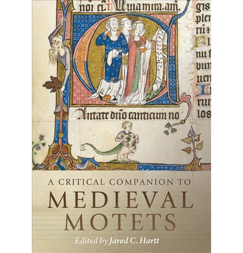 Critical Companion to Medieval Motets -  (Hardcover) - image 1 of 1