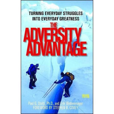 The Adversity Advantage - by  Erik Weihenmayer & Paul Stoltz (Paperback) - image 1 of 1