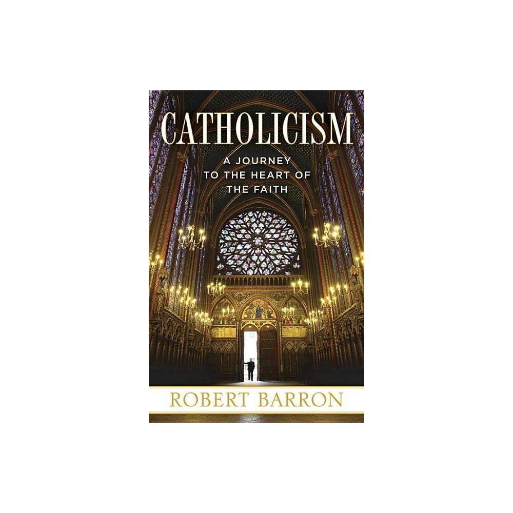 Catholicism By Robert Barron Paperback