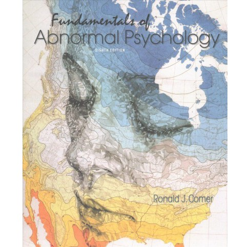 Fundamentals of Abnormal Psychology (Paperback) (Ronald J. Comer) - image 1 of 1