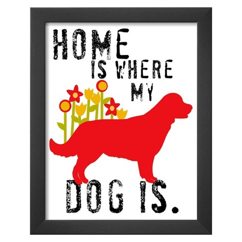 Art.com - Home Is Where My Dog Is - image 1 of 2