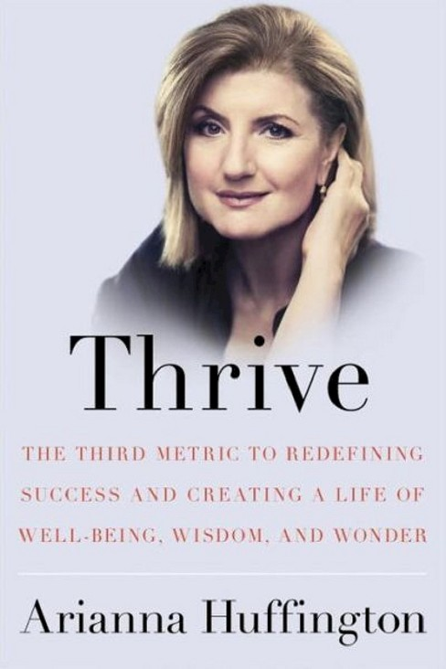 Thrive (Hardcover) (Arianna Huffington) - image 1 of 1